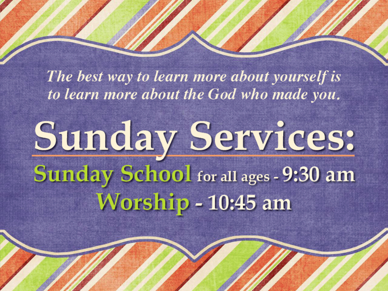 Sunday School and Services